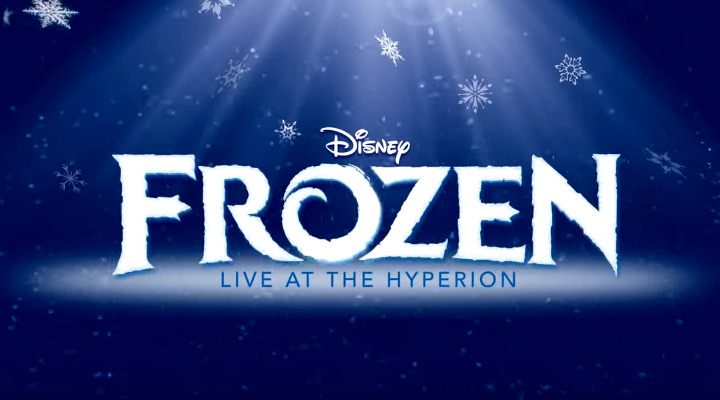 Sneak a Peak at Frozen: Live at the Hyperion